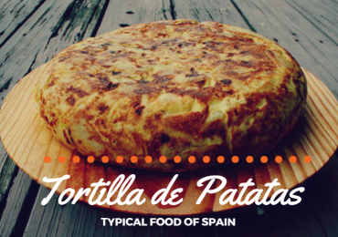The Spanish Cuisine – Tortilla de Patatas